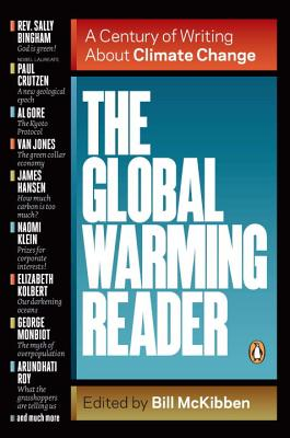 The Global Warming Reader: A Century of Writing About Climate Change Cover Image