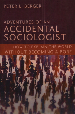 Adventures of an Accidental Sociologist Cover