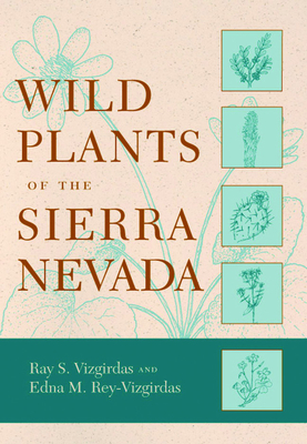 Wild Plants of the Sierra Nevada Cover Image