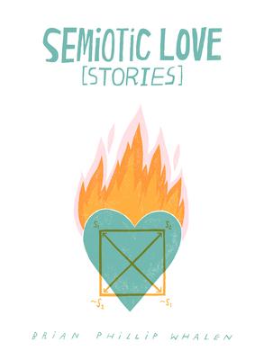Semiotic Love [Stories] Cover Image