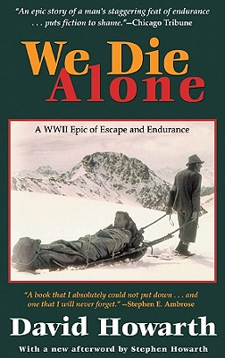 We Die Alone Lib/E: A WWII Epic of Escape and Endurance Cover Image