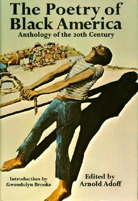 The Poetry of Black America: Anthology of the 20th Century Cover Image