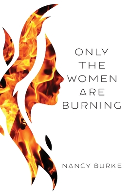 Only the Women are Burning Cover Image