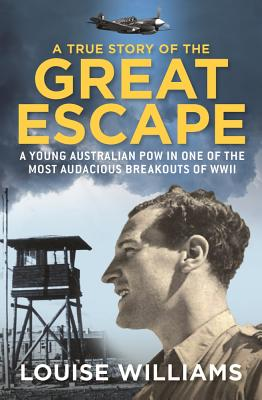 Cover for A True Story of the Great Escape