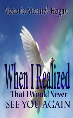 When I Realized That I Would Never See You Again Cover Image
