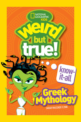 Weird But True Know-It-All: Greek Mythology Cover Image