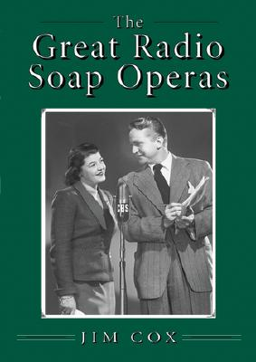 Cover for The Great Radio Soap Operas