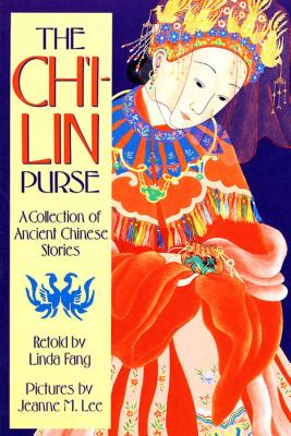 The Ch'i-lin Purse: A Collection of Ancient Chinese Stories Cover Image