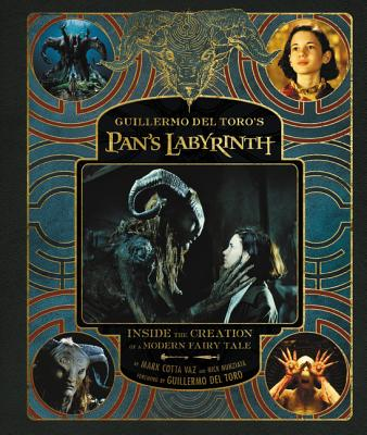 Guillermo del Toro's Pan's Labyrinth: Inside the Creation of a Modern Fairy Tale Cover Image