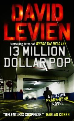 Thirteen Million Dollar Pop (Frank Behr #3) Cover Image