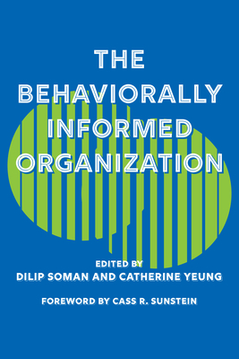 The Behaviorally Informed Organization Cover Image