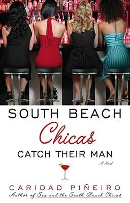 South Beach Chicas Catch Their Man Cover