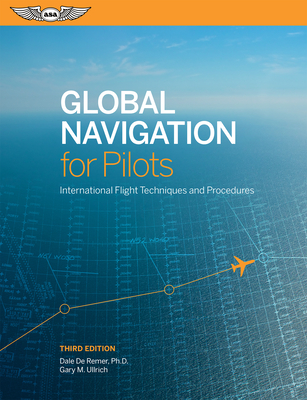 Global Navigation for Pilots: International Flight Techniques and Procedures Cover Image