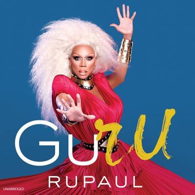 Guru Lib/E: Rupaul Wisdom Cover Image