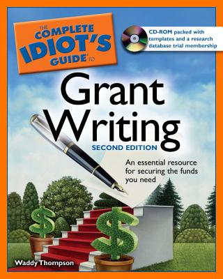The Complete Idiot's Guide to Grant Writing, 2nd Edition Cover Image
