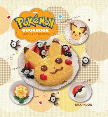 The Pokémon Cookbook: Easy & Fun Recipes (Pokemon) Cover Image