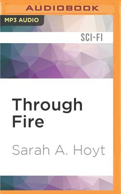 Through Fire (Darkship #2) Cover Image