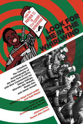 Look for Me in the Whirlwind: From the Panther 21 to 21st-Century Revolutions Cover Image