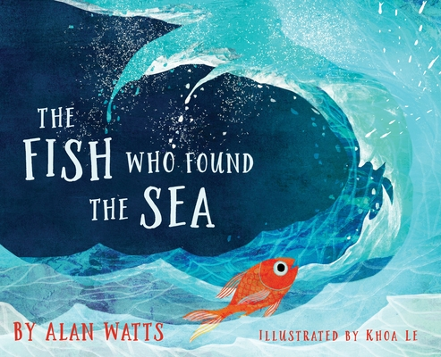 The Fish Who Found the Sea Cover Image