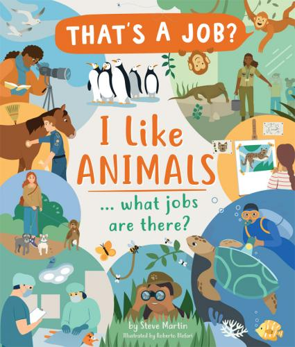 I Like Animals… What Jobs Are There? Cover Image