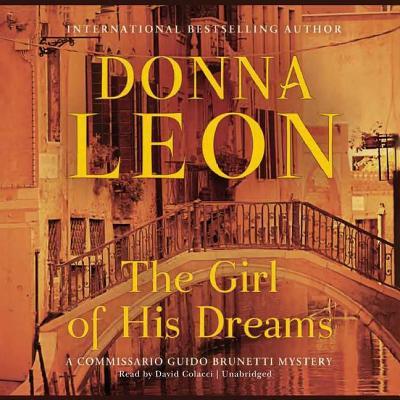 The Girl of His Dreams Lib/E (Commissario Guido Brunetti Mysteries (Audio) #17) Cover Image