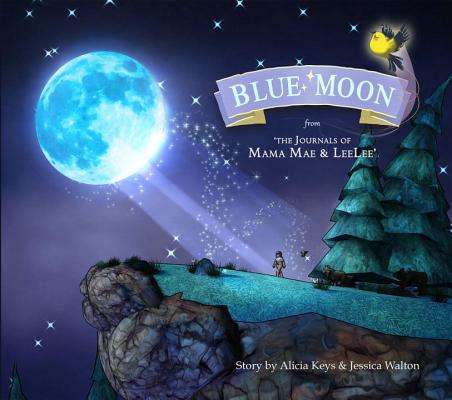Blue Moon: From the Journals of Mama Mae and Leelee Cover Image