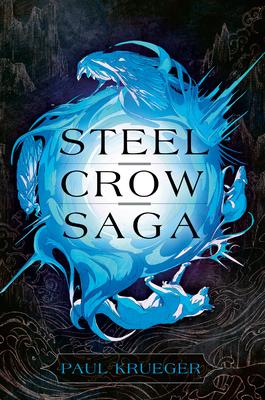 Steel Crow Saga Cover Image