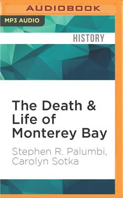 Cover for The Death & Life of Monterey Bay