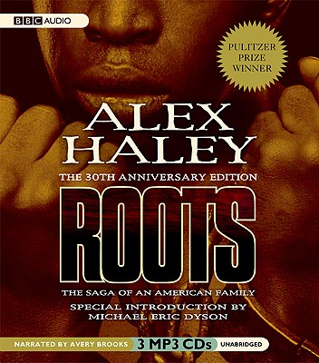 Roots: The Saga of an American Family Cover Image