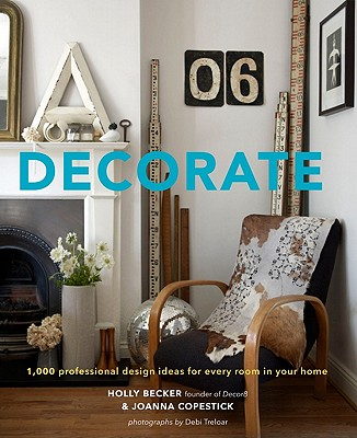 Decorate: 1,000 Professional Design Ideas for Every Room in Your Home Cover Image