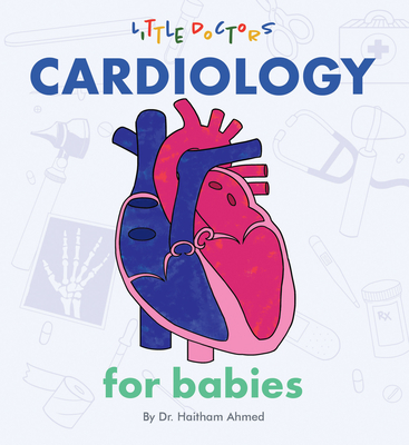 Cardiology for Babies Cover Image