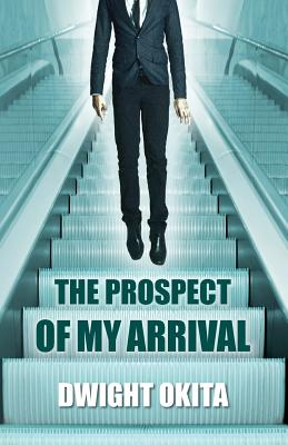The Prospect of My Arrival Cover Image