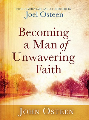Becoming a Man of Unwavering Faith Cover