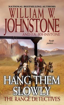 Hang Them Slowly (The Range Detectives #2) Cover Image