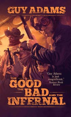 The Good, The Bad and The Infernal (Heaven's Gate #1) Cover Image