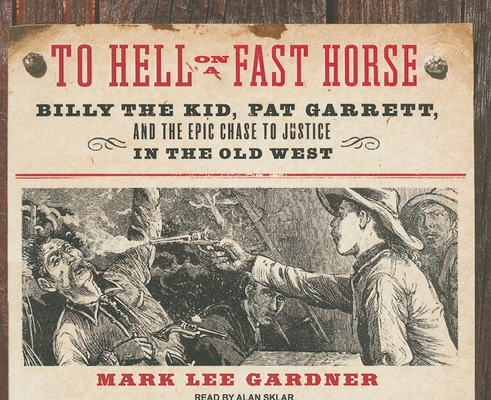 To Hell on a Fast Horse Cover