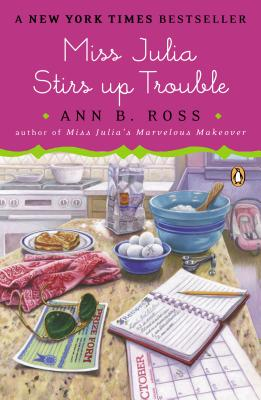 Miss Julia Stirs Up Trouble: A Novel Cover Image