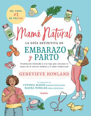 Mamá natural / The Mama Natural Week-by-Week Guide to Pregnancy and Childbirth Cover Image
