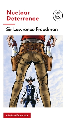 Nuclear Deterrence: A Ladybird Expert Book (The Ladybird Expert Series #31) Cover Image
