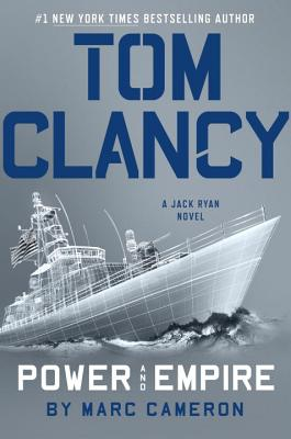 Tom Clancy Power and Empire (A Jack Ryan Novel #18) Cover Image