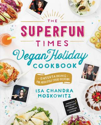 Cover for The Superfun Times Vegan Holiday Cookbook