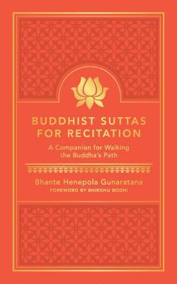 Buddhist Suttas for Recitation: A Companion for Walking the Buddha's Path Cover Image
