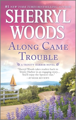 Along Came Trouble: A Romance Novel (Trinity Harbor Novel #3) Cover Image