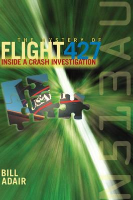 The Mystery of Flight 427: Inside a Crash Investigation Cover Image