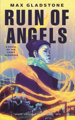 The Ruin of Angels: A Novel of the Craft Sequence Cover Image