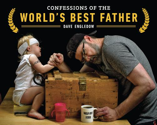 Confessions of the World's Best Father Cover Image