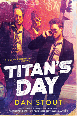 Titan's Day (The Carter Archives #2) Cover Image