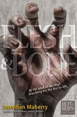 Flesh & Bone (Rot & Ruin #3) Cover Image
