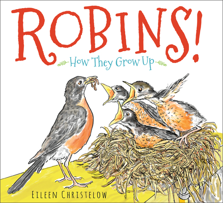 Robins!: How They Grow Up Cover Image