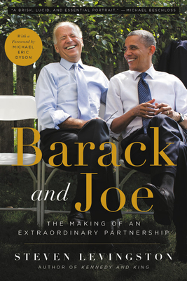 Barack and Joe: The Making of an Extraordinary Partnership Cover Image